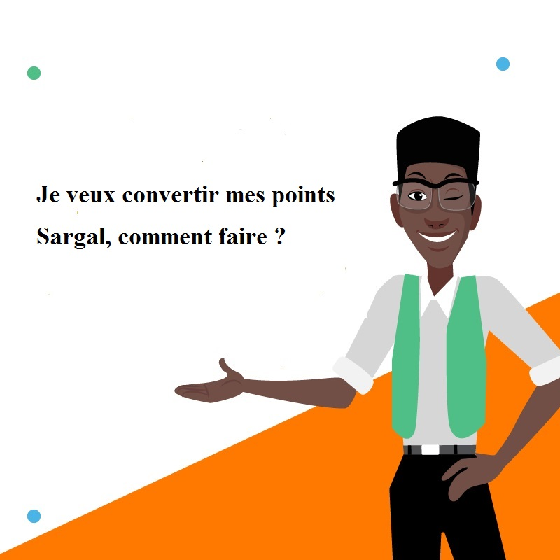 Je veux convertir mes points Sargal, comment faire.jpg