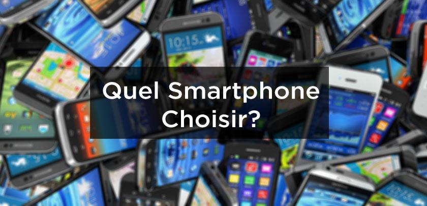 quel-smartphone-choisir.jpg