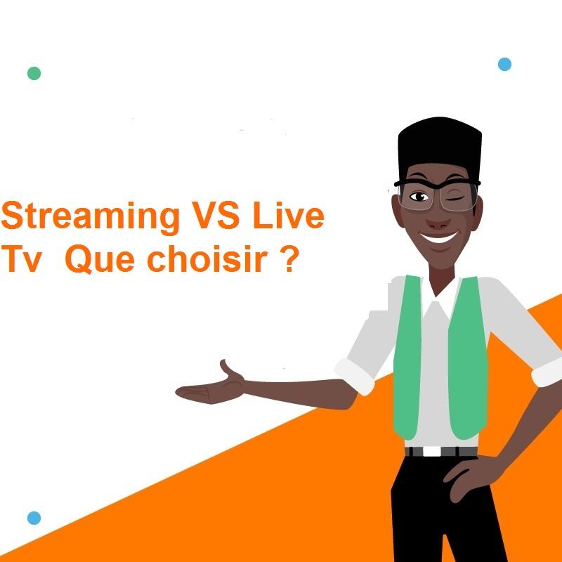 Streaming VS Live Tv  Que choisir.jpg