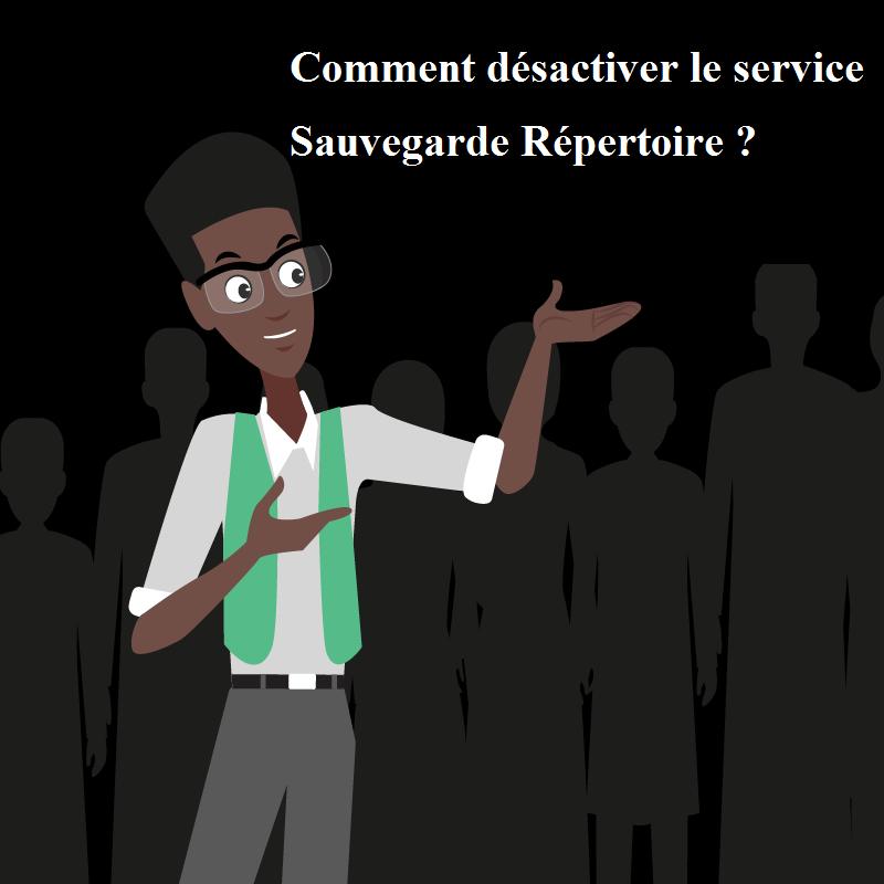 Comment désactiver le service Sauvegarde Répertoire.png