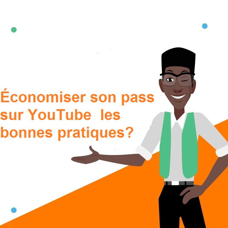 Économiser son pass sur YouTube  les bonnes pratiques.png