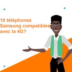 10 téléphones Samsung compatibles avec la 4G.png
