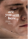 Her, are you still here.PNG