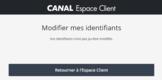 Modification compte - CANAL Espace Client - Google Chrome_2.png